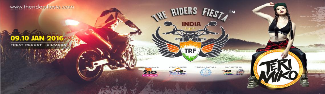 Book Online Tickets for The Riders Fiesta INDIA, Silvassa. 