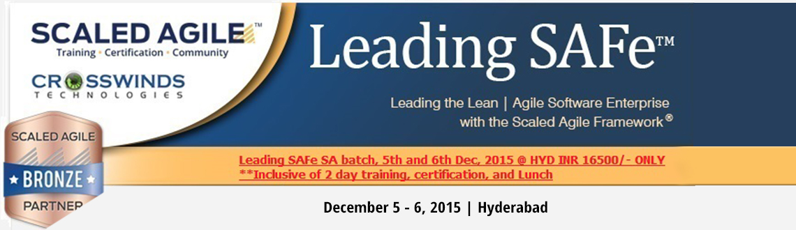 Book Online Tickets for Leading SAFe SA @ HYD 5th - 6th Dec, 201, Hyderabad. Contact - 99593 55538