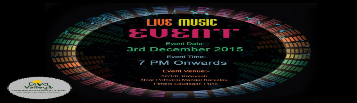 Thursday music parties in Pune @Bird Valley Garden restaurant, Pimple Saudagar