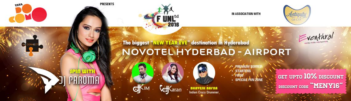 F UnLtd 2016 - NYE 16 at Novotel Shamshabad