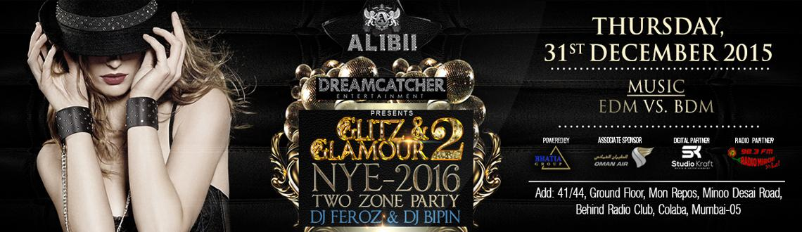 GLITZ  and GLAMOUR New Year Eve 2016  at  Club Alibii (colaba)