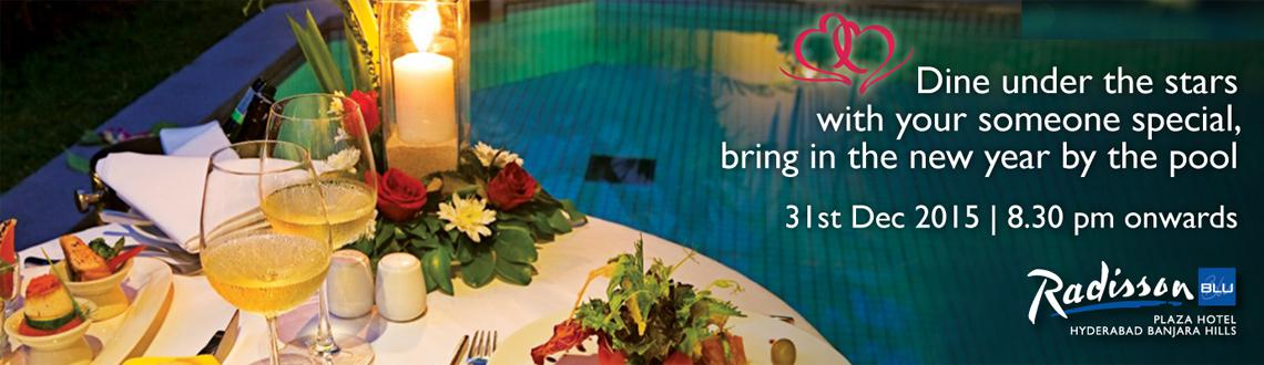Romantic Poolside Dinner @ Radisson Blu Banjarahills