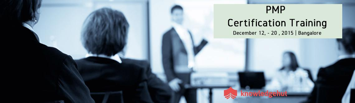 PMP Certification Training in Bangalore-Dec 12 - Dec 20