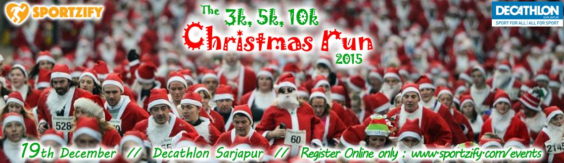Book Online Tickets for Christmas Run 2015, Bengaluru. Christmas Run 2015