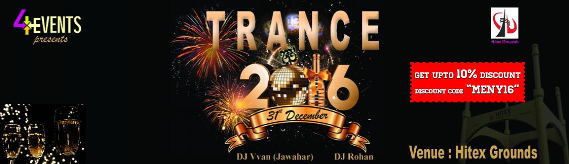 TRANCE NYE 2016 at Hitex Grounds
