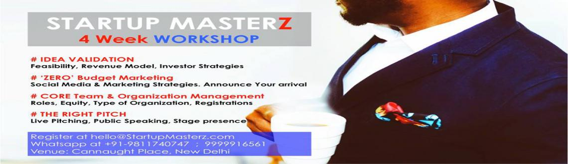 Book Online Tickets for THE RIGHT PITCH - STARTUP MASTERZ WORKSH, NewDelhi. Startup Masterz are organising a series of workshops for startups and budding entreprenuers. This workshop will cover areas: # Idea Validation # Core team formation/equity distribution I Organisation Management # Zero Budget Marketing # Pitching to I