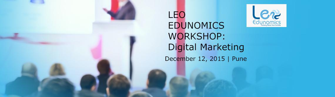 Digital Marketing workshop and training in pune for students and professionals by LeoEdunomics.