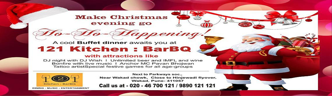 Book Online Tickets for Christmas party 2015 in Pune @ 121 Kitch, Pune. This X-mas go Ho-Ho-Happiness with Christmas party 2015 in Pune at 121 Kitchen : BarBQ, Wakad. Enjoy a fun-filled Yule Special #DJparty @ Wakad with attractions like anchor for entertainment, tattoo artist, games, bonfire, all-you-can-have buffet din