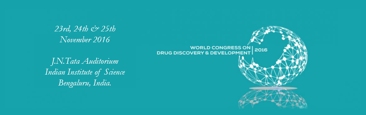 World Congress on Drug Discovery Development-2016