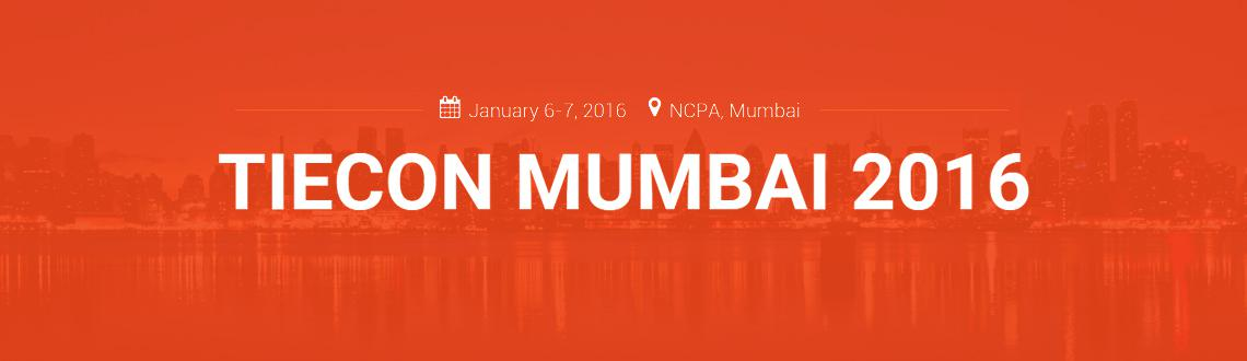 Book Online Tickets for Tiecon Mumbai 2016, Mumbai. About TiECon