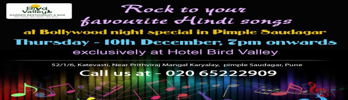Book Online Tickets for Bollywood music parties in Pimple Saudag, Pune. Lighten your mood and brighten your Thursday evenings with Bollywood music parties in Pimple Saudagar @ Hotel Bird Valley. Enjoy rocking Hindi songs performed live by city\\\'s most favourite music artist at one of the best family garden restaurants