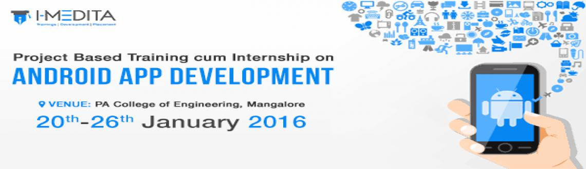Book Online Tickets for 7 Days Training on Android App Developem, Mangalore. IBNC-2016 : Seven Days Training on Android App Development at P A College of Engineering, Mangalore