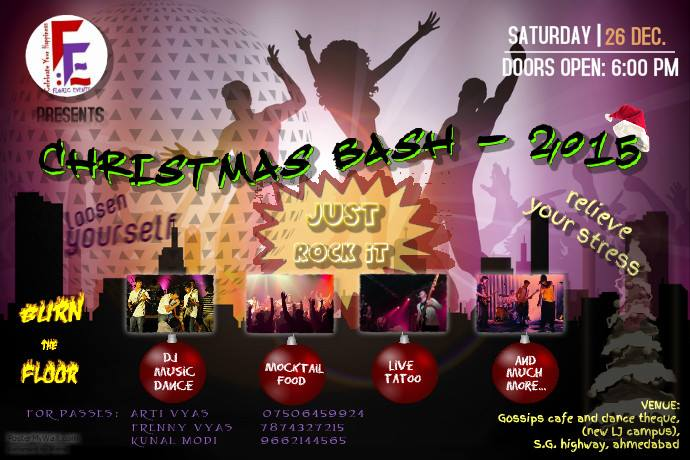Book Online Tickets for Christmas BASH 2015, Ahmedabad. Floric Events ~ Celebrate your happiness: