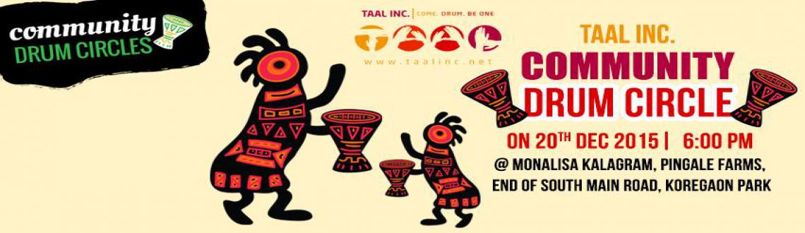 Book Online Tickets for Taal Inc. Community Drum Circle, . It\\\'s that time of the year again!Taal Inc. is back with another amazing Community Drum Circle! What is a community drum circle you ask?It is an event where we at Taal Inc. send out an open invitation to everyone to come and drum with us, to c