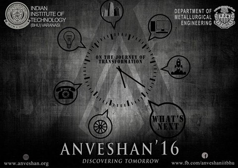 Book Online Tickets for Anveshan 16, Varanasi. Anveshan is the Annual Technical Festival of Department of Metallurgical Engineering, IIT (BHU)Varanasi.  Anveshan aims to promote and foster a collaborative bridge between academics, researchorganizations and industries to addres