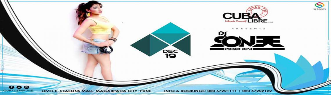 Book Online Tickets for Bollywood Night with DJ SONEE, Pune. Cuba Libre Presents the sensational diva DJ SONEE ready to set to hit the floor on thi s19 dec 2015 with some electro groovy bollywood and commercial tunes.