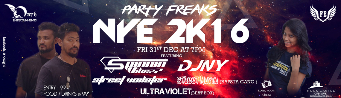Book Online Tickets for Party Freaks New Year Eve 2K16, Hyderabad. It is Time to Rejoice The Most Cheerfull & Totally OverHyped New Year's Eve Party , Celebrate The eve With Love,Hope,Forgiveness and Fresh Start With Our Top DJ'S , Rapsta , Street Rap & Beat Box of Hyd , So Come and join the part