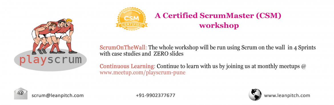 Lets PlayScrum - Pune : CSM Workshop + Certification by Leanpitch : May 14-15