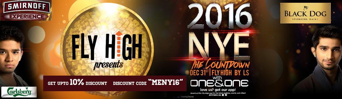 NYE 2016 with One and One at Fly High