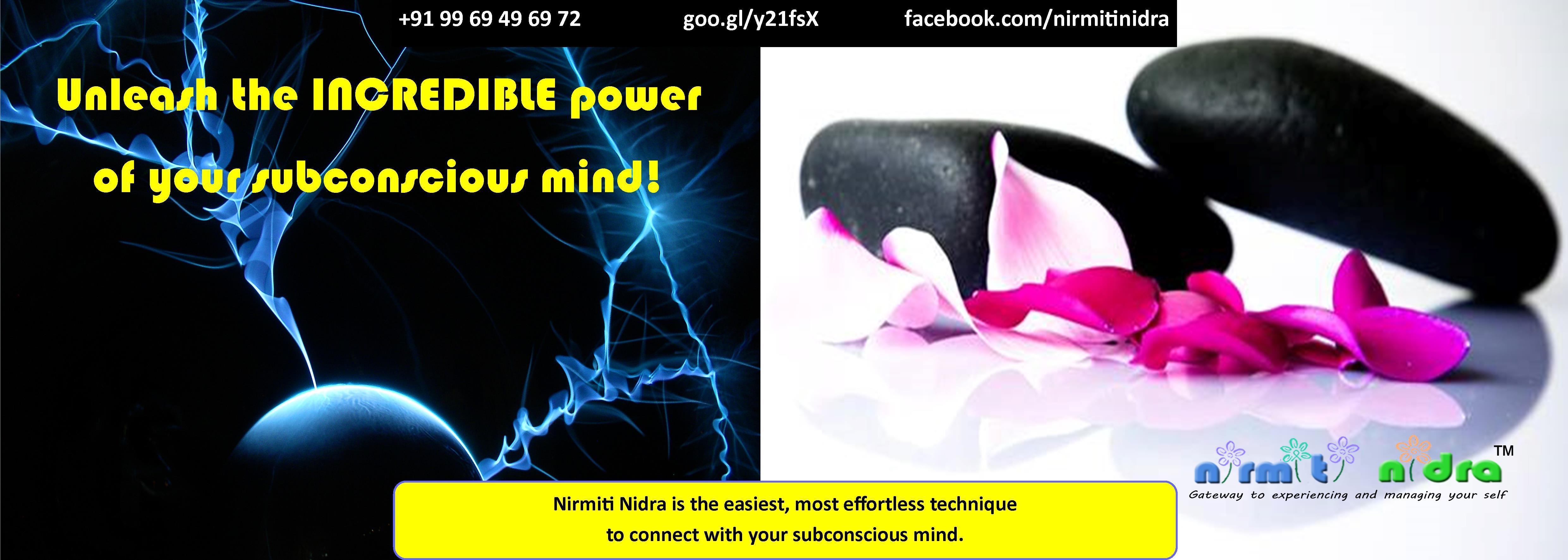 Nirmiti Nidra : Unleash the Incredible Force of Your Subconscious