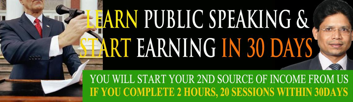Learn Public Speaking and start earning in 30 days