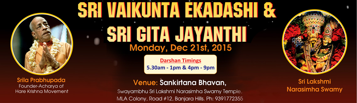 Book Online Tickets for Sri Vaikunta Ekadashi  Sri Gita Jayanthi, Hyderabad. 