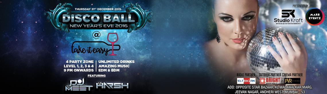 """Book Online Tickets for Disco Ball - New Year Eve 2016 @ Take It, Mumbai. STUDIO KRAFT & MARS EVENTZ brings to youTHE BIGGEST AND MOST AMAZING NEW YEAR BASHA night to shine and sparkle with elegance exclusively at@ TAKE IT EASY to mesmerize you with """"DISCO BALL THEME""""Enjoy at 4 Different Party Zones Lose y"""
