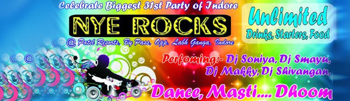 NYE ROCKS at patel resorts, opp. Labh ganga, indore