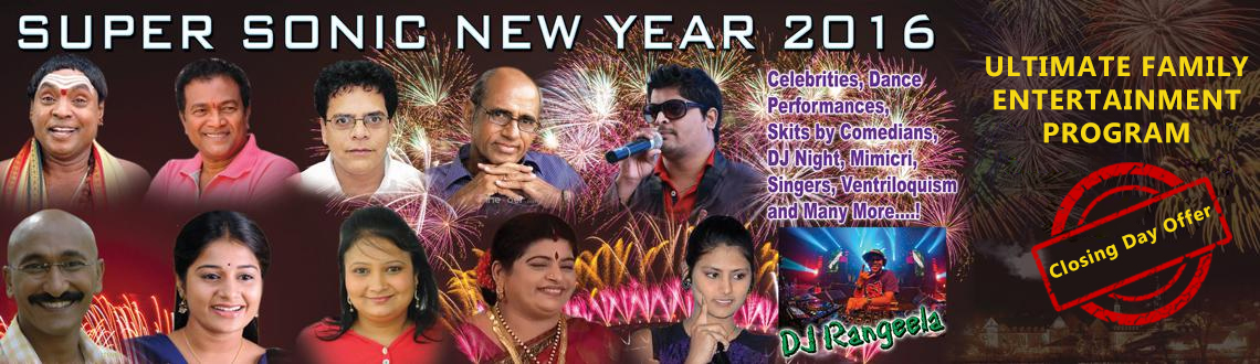 Book Online Tickets for Super Sonic New Year 2016, Hyderabad.               Dosa Den brings to you Super Sonic New Year PartyEnjoy this New Year with your family and friends and enjoy the amazing performance.Tap your feet on the beat of DJ.Make this new year a special one with your loved one