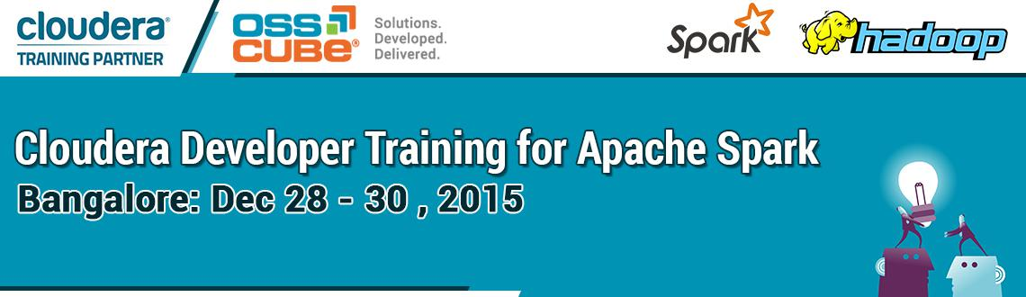 Book Online Tickets for Cloudera Developer Training for Apache S, Bengaluru. Apache Spark is the next big thing in Big Data. Spark up your career opportunities with \\'Cloudera Developer Training for Apache Spark\\'