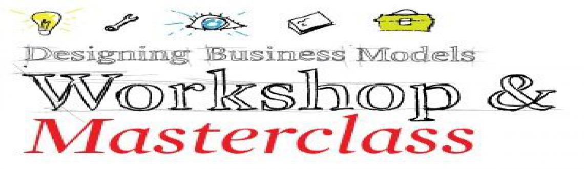 Business Modeling 101 for Startups and Entrepreneurs