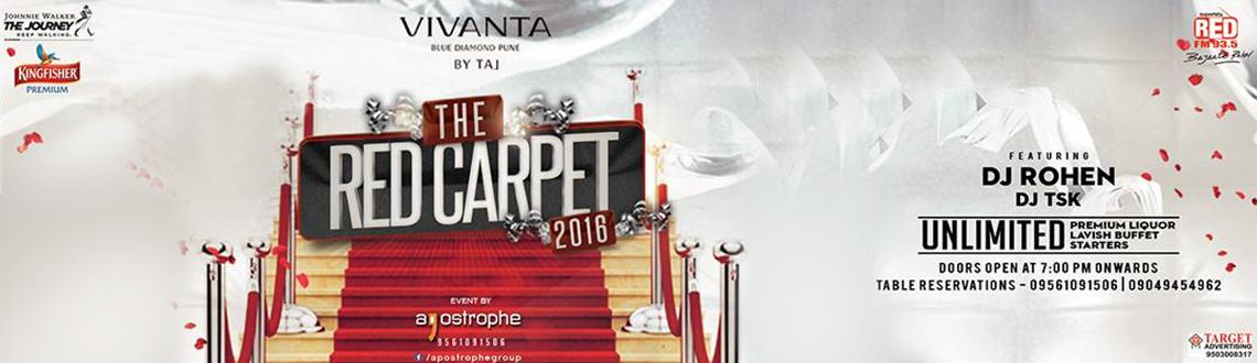 Book Online Tickets for The Red Carpet 2016 @ Vivanta Taj Blue D, Pune. As the New Year begins and the old one ends, we\\\'d love to celebrate it in style. So concoct your Suits & Gowns and get ready to ring in the New Year with energy and élan.Vivanta by Taj Blue Diamond presents to you\\\