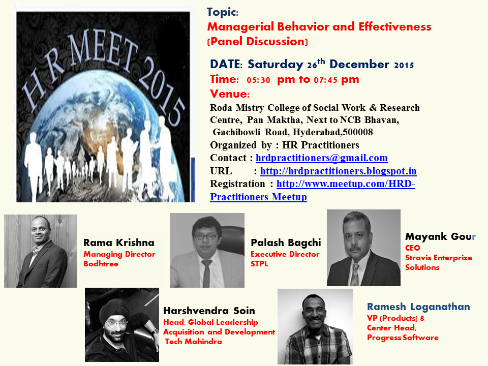 Book Online Tickets for HR Meet 2015 | Managerial Behaviour and , Hyderabad. Panel Discussion on \"|960|720|?|d0668a23d0bfb854a7c2c516466615dc|False|UNLIKELY|0.3173368275165558