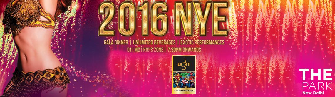 Book Online Tickets for NYE 2016 at Agni Discotheque- The Park, NewDelhi. Who's invited?    Stags, couples