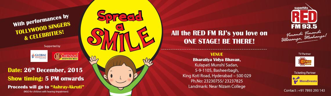Book Online Tickets for Spread A Smile, Hyderabad. \\\