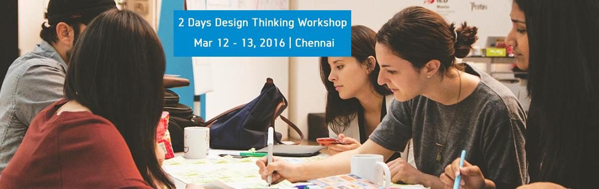 2 Days Design Thinking Workshop In Chennai