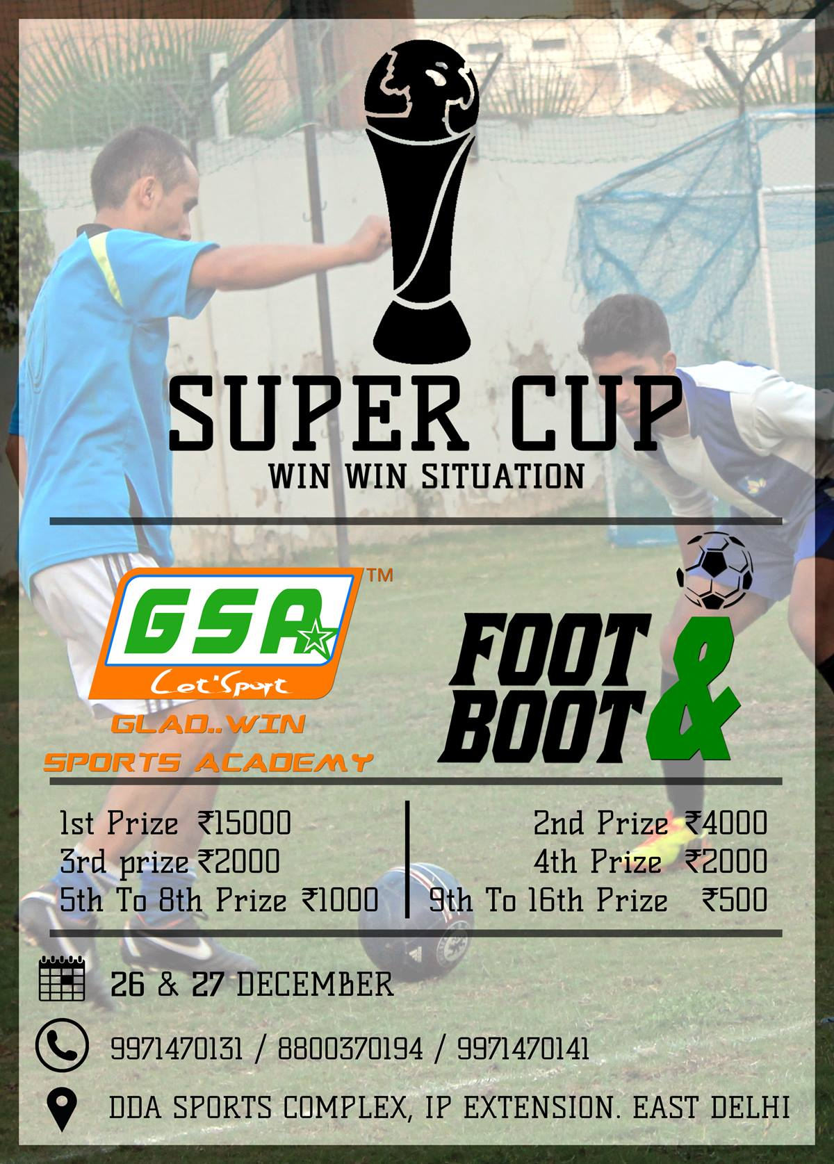 Book Online Tickets for SUPER CUP, NewDelhi. SUPER CUP