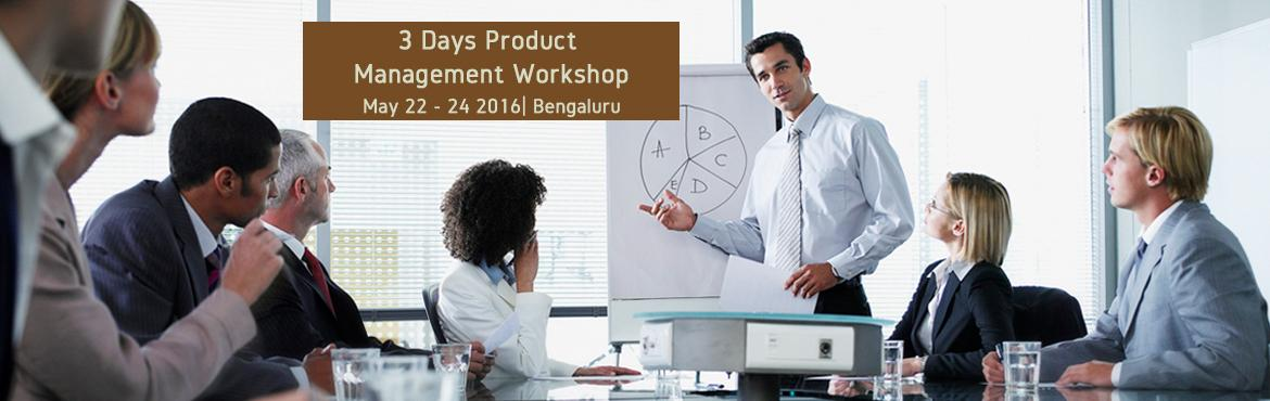 3 Days Product Management Workshop In Bengaluru