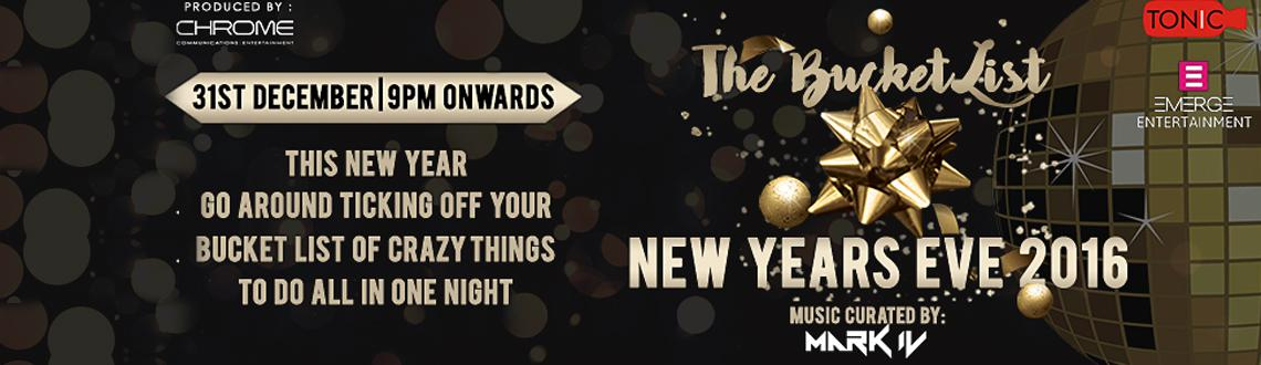 Book Online Tickets for New Years Bucketlist @ Tonic, Mumbai. Who's invited?Stags,Couples