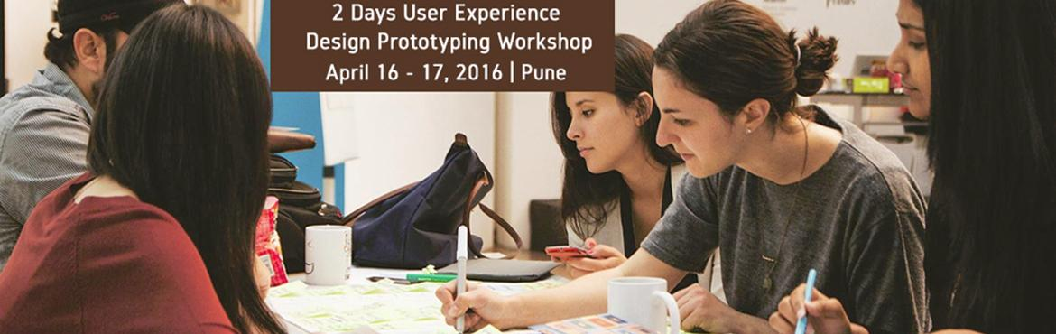 Book Online Tickets for 2 Days User Experience Design  Prototypi, Pune.    Product Innovation Academy User Experience Design & Prototyping Workshop is a 2 days comprehensive professional certification program, provides a solid foundation and enhances existing knowledge and practical skills in UX design and resea