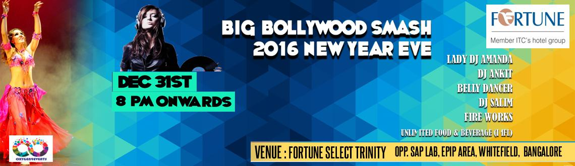 Big Bollywood SMASH 2016 New Year Eve