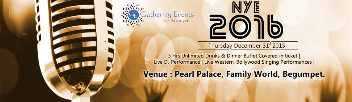 Book Online Tickets for New Years Eve 2016 @PEARL PALACE, Hyderabad. 