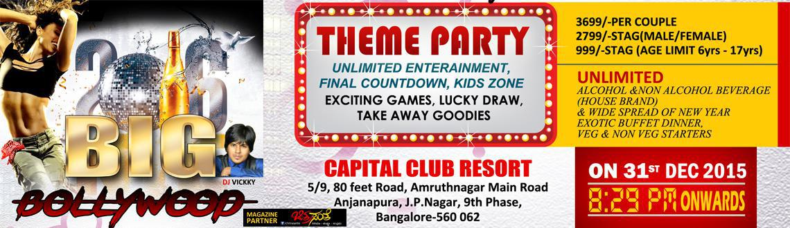 Book Online Tickets for Big Bollywood NYE 2016 at Capital Club R, Bengaluru. Big Bollywood 2016 By Aspect Consultancy Services