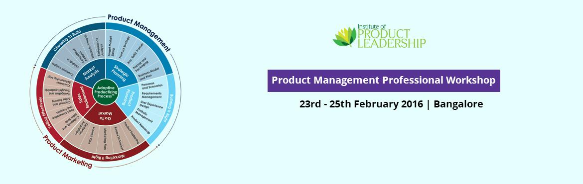 Book Online Tickets for Product Management Professional Workshop, Bengaluru. Product Management Professional Workshop - End to end understanding of the Product life cycle Management from idea to scalable rollouts in a 3 days workshop.To know more details, click the following link :http://bit.ly/1GzZYa9Learning Outcomes -