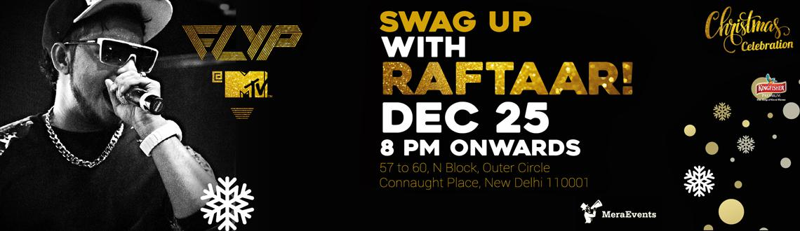 Raftaar at FLYP @MTV