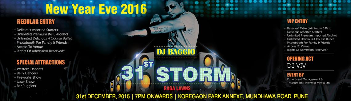 Book Online Tickets for 31st Storm @ Raga Lawns, Pune. 