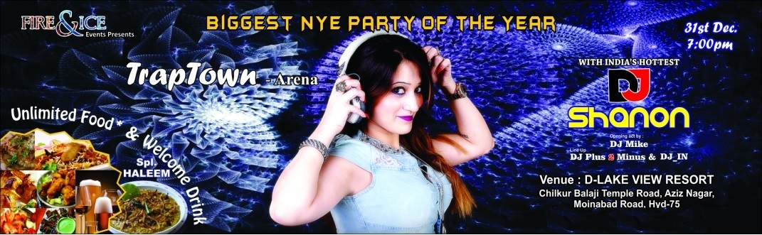 Book Online Tickets for Traptown - NYE 2016, Hyderabad. This New Years eve, Live it up, Drink it down, and party hard at the most magnetic party in Hyderabad. Most happening DJ Shanon to spin the tracks to get the best dancing moves out of you. So what are you waiting for… Go ahead and book your ti