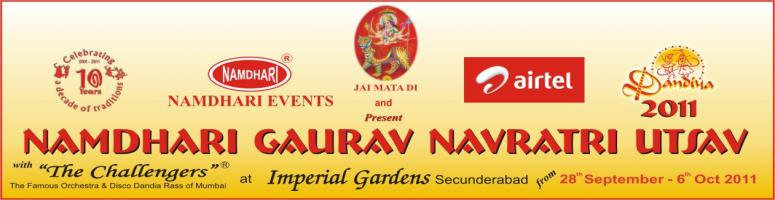 Book Online Tickets for Namdhari Gaurav Navratri Utsav 2011- Dan, Hyderabad. FOR BULK BOOKING / CORPORATE BOOKING: Please Contact 9848880008
