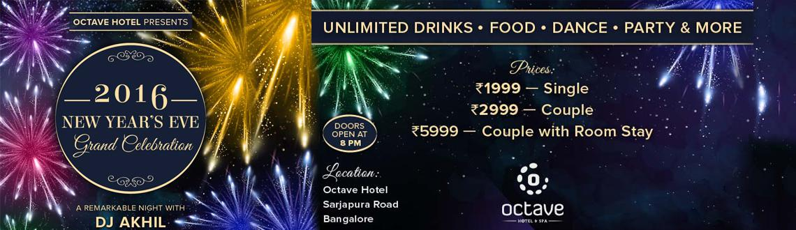 Book Online Tickets for Octave Hotel Presents New Years Eve 2016, Bengaluru. Octave Hotel and Spa is privileged to celebrate with you the last day of the year 2015 and welcome the New Year with a remarkable grand celebration with DJ Akhil, playing the best of Bollywood, commercial and house music for you to burn the dance flo