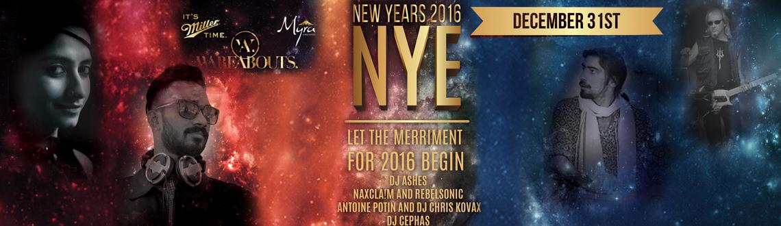 Book Online Tickets for NYE 2016 at WAREABOUTS Grill And Lounge, Bengaluru.  